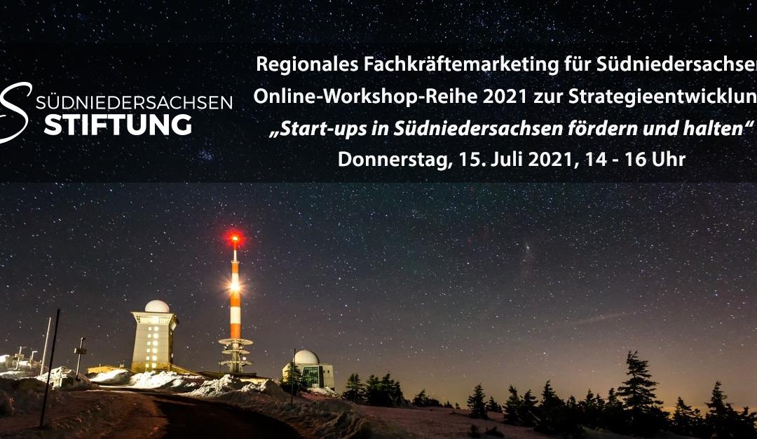 """Regionales Fachkräftemarketing: Online-Workshop """"Start-ups in Südniedersachsen fördern und halten"""""""