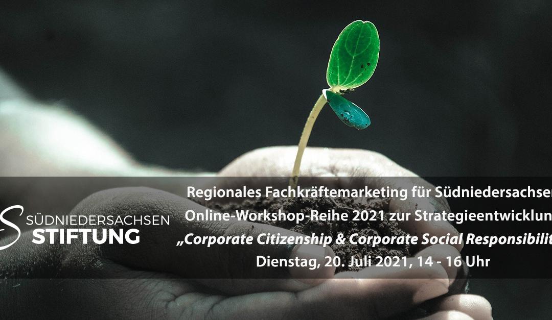 "Regionales Fachkräftemarketing: Online-Workshop ""Corporate Citizenship und Corporate Social Responsibility"""