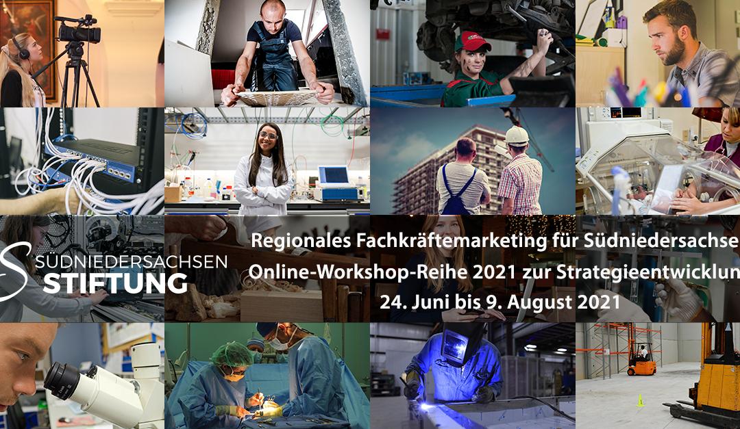 Regionales Fachkräftemarketing für Südniedersachsen –  Online-Workshop-Reihe 2021 zur Entwicklung einer Marketingstrategie